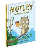 Nutley, the Nut-Free Squirrel