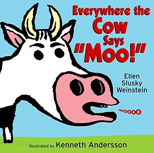 "Everywhere the Cow Says ""Moo!"" pdf epub"