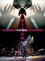 Peter Gabriel - Still Growing Up - Live And Unwrapped