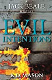 Evil Intentions (A Jack Beale Mystery) (Volume 5)