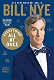 Everything All at Once: How to Unleash Your Inner Nerd, Tap into Radical Curiosity and Solve Any Problem