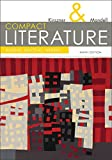 COMPACT Literature: Reading, Reacting, Writing (with 2016 MLA Update Card) (The Kirszner/Mandell Literature Series)