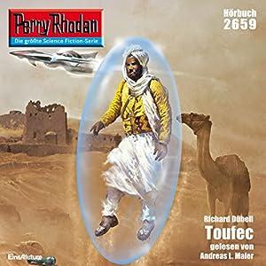 Toufec (Perry Rhodan 2659) Hörbuch