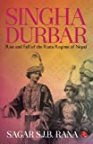 img - for Singha Durbar: Rise and Fall of the Rana Regime of Nepal book / textbook / text book
