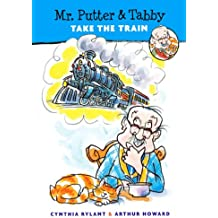 Mr. Putter & Tabby Take The Train (Turtleback School & Library Binding Edition) (Mr. Putter and Tabby)