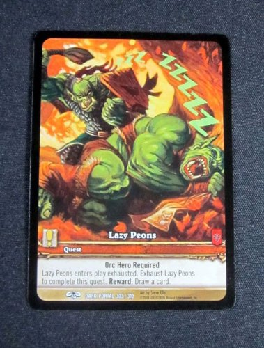 (1) World of Warcraft WoW TCG Lazy Peons Dark Portal Promo Extended Art Common (Portal Warcraft Dark Tcg)