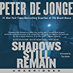 Shadows Still Remain | Peter de Jonge