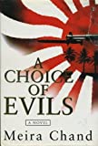 A Choice of Evils, Meira Chand, 0297817434