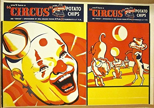 cut 50 1950'S UNFOLDED ADVERTISING POSTER -BELL BRAND POTATO CHIPS- CIRCUS ART