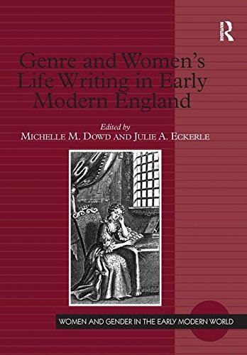 Genre and Women's Life Writing in Early Modern England (Women and Gender in the Early Modern World)