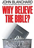 Why Believe the Bible? (Popular Christian Apologetics Collections)