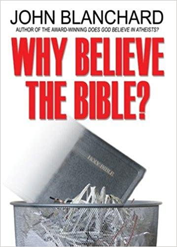 Why Believe The Bible Popular Christian Apologetics Collections