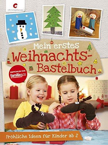 mein-erstes-weihnachts-bastelbuch-frhliche-ideen-fr-kinder-ab-2