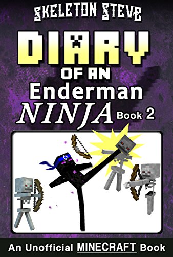 Diary of a Minecraft Enderman Ninja - Book 2: Unofficial Min