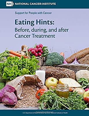 Eating Hints: Before, during, and after Cancer Treatment                         (Paperback)