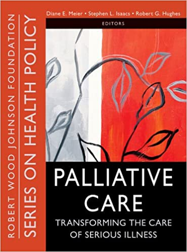 palliative care transforming the care of serious