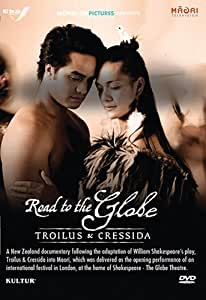 The Road to the Globe: Troilus & Cressida