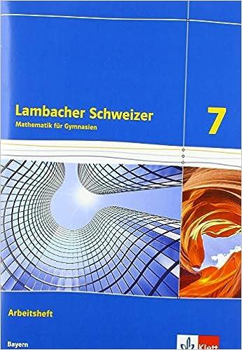 Lambacher Schweizer 7 – Arbeitsheft