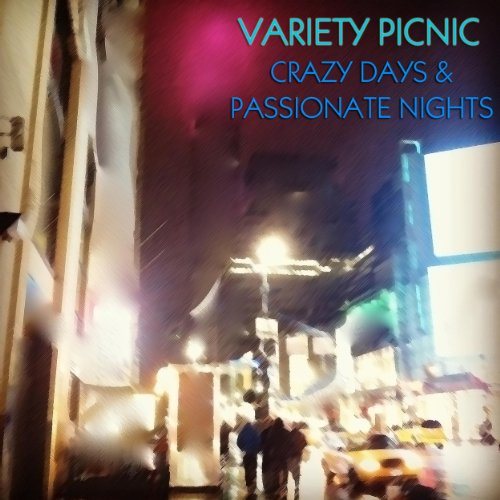 Download Fun Some Nights Mp3: Amazon.com: Crazy Days & Passionate Nights: Variety Picnic