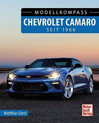 Chevrolet Camaro: seit 1966 (Modellkompass)