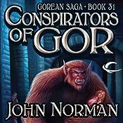 Conspirators of Gor: Gorean Saga, Book 31 | John Norman