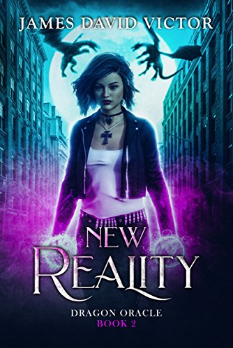 New Reality (Dragon Oracle Book 2)