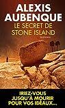Le secret de Stone Island par Alexis Aubenque