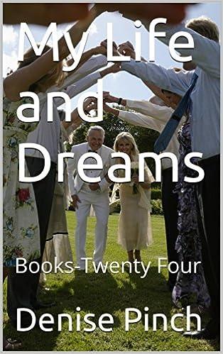 My Life and Dreams: Books-Twenty Four