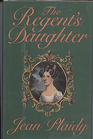 book cover of The Regent\'s Daughter
