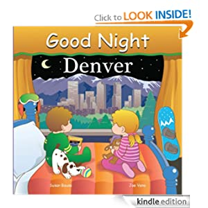 Good Night Denver (Good Night Our World series) Joe Veno and Susan Bouse