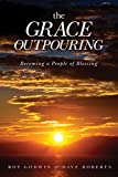 An inspiration for the creation of houses of prayer around the world, The Grace Outpouring is a captivating account of spiritual renewal on a Welsh hillside.When Roy Godwin turned his back on a lucrative consulting job to lead the quiet retreat c...