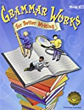Grammar Works for Better Writing, PLC Editors Staff, 0789153432