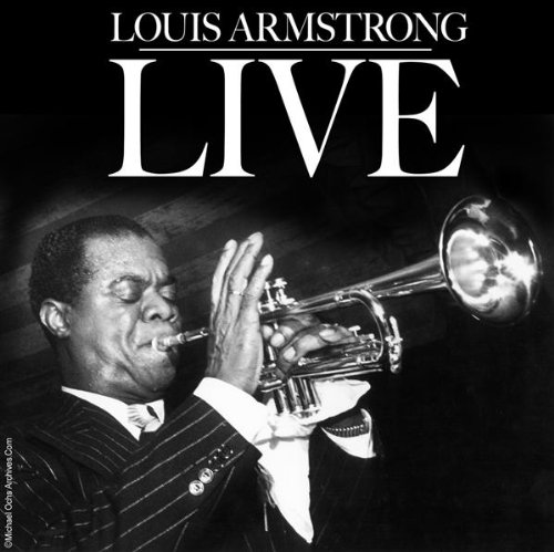 Louis Armstrong Live by Excelsior