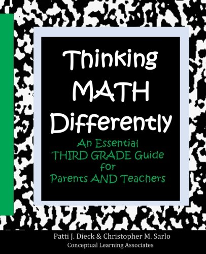 - Thinking Math Differently: An Essential Third Grade Guide for Parents and Teachers