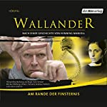 Am Rande der Finsternis (Wallander 3) | Henning Mankell