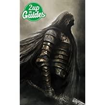 Dark Souls 2 Strategy Guide & Game Walkthrough – Cheats, Tips, Tricks, AND MORE!
