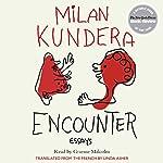 Encounter: Essays   Milan Kundera