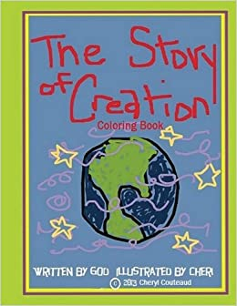The Story Of Creation Coloring Book Bible Books Cheryl Couteaud