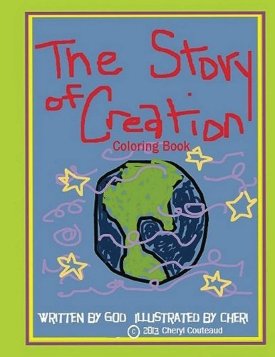 The Story of Creation Coloring Book (Bible Story coloring books) pdf epub