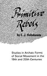 Primitive Rebels (Norton Library)