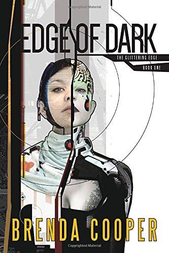 Edge of Dark (The Glittering Edge) [Brenda Cooper] (Tapa Blanda)