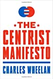 img - for The Centrist Manifesto book / textbook / text book