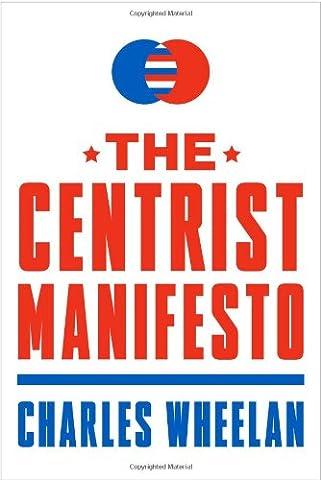 The Centrist Manifesto (History Manifesto)