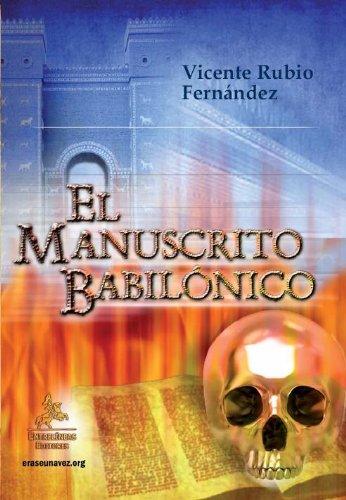 Descargar Libro El Manuscrito Babilónico Vicente Rubio Fernández