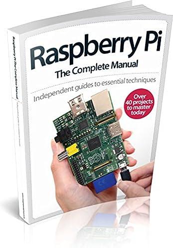 raspberry pi the complete manual amazon co uk imagine publishing rh amazon co uk raspberry pi manually set time raspberry pi manually set time