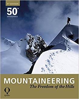 Book Mountaineering: The Freedom of the Hills by Various (1-Oct-2010)
