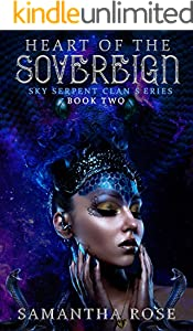 Heart Of The Sovereign (Sky Serpent Clan Series Book 2)