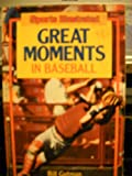 Great Moments in Baseball, Bill Gutman, 0671631268