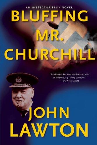 Bluffing Mr. Churchill: An Inspector Troy Thriller pdf epub