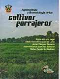img - for Agroecolog a y Bromatolog a de los cultivos y forrajeros book / textbook / text book